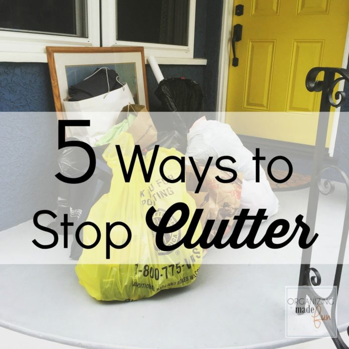 5 Ways to Stop Clutter From Taking Over Your Life