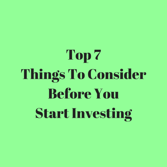 Things to Consider Before You Start Investing
