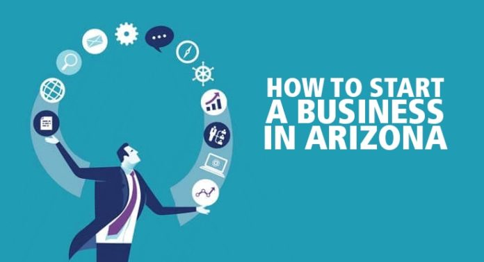 How to Start a Business in Arizona